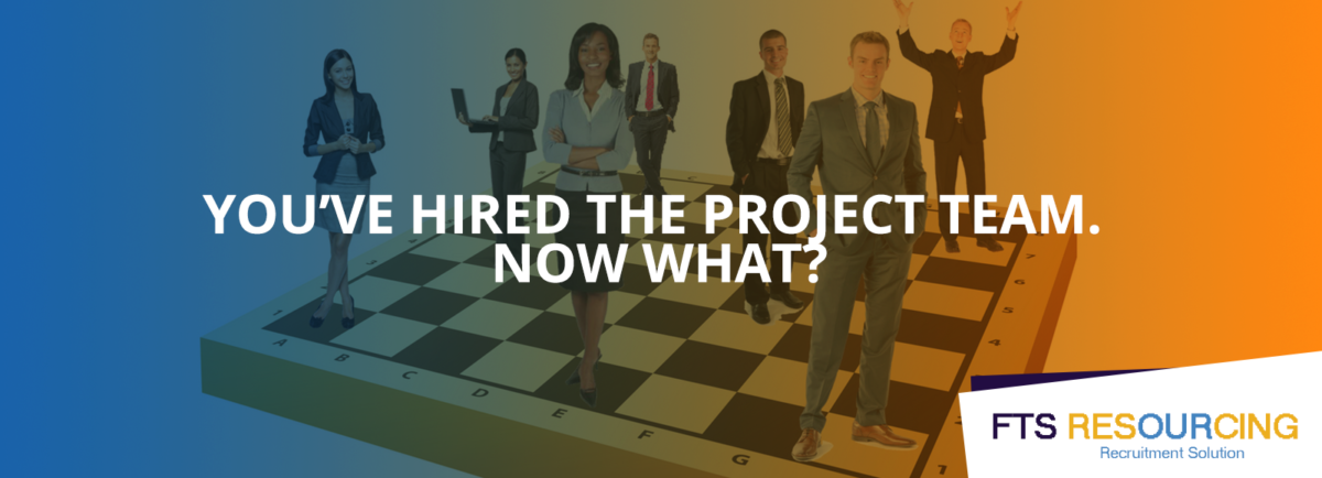 What do you do when you have hired the project manager / PM ?