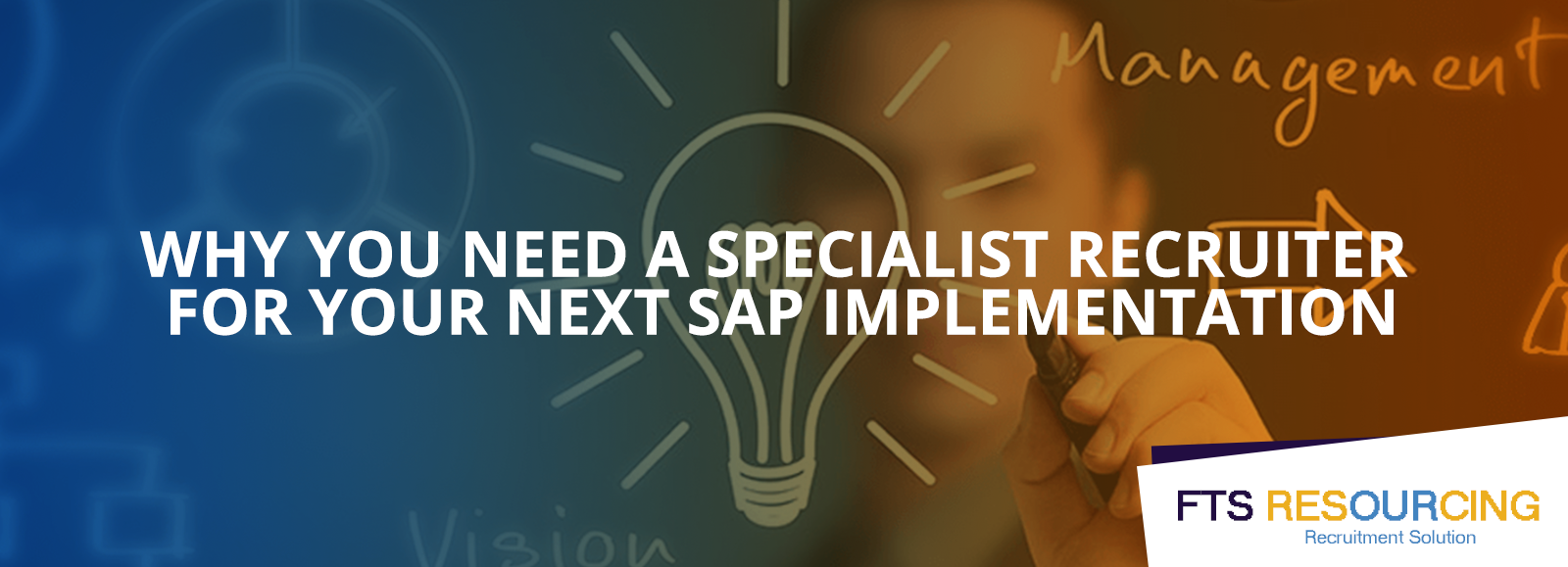 Why do you need a specilaist recruiter for your next SAP implementation